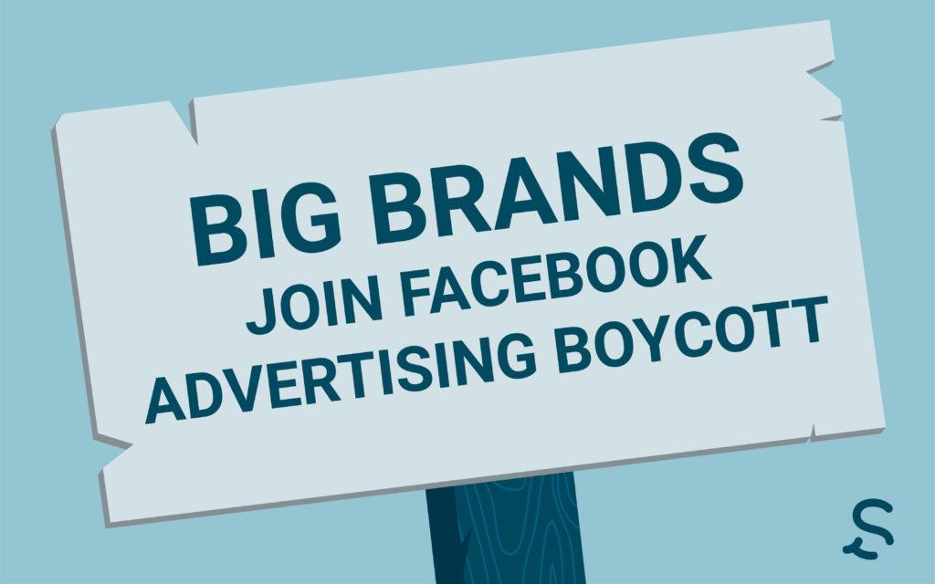 big brands join facebook advertising boycott blog image