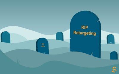 RIP Retargeting: Apple Kills IDFA with iOS 14