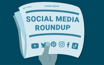 Top 10 July 2021 Social Media Updates